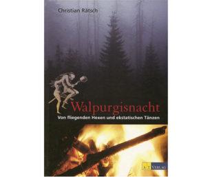 Walpurgisnacht von Christian Rätsch